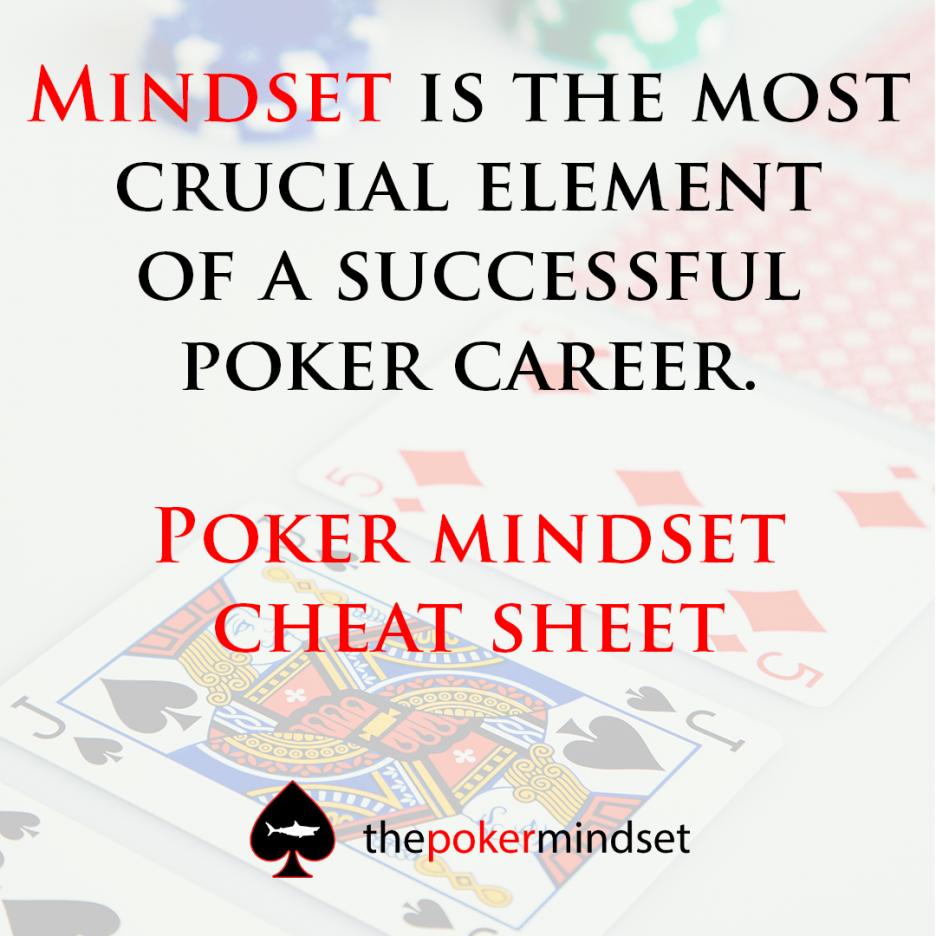 Poker Mindset Cheat Sheet